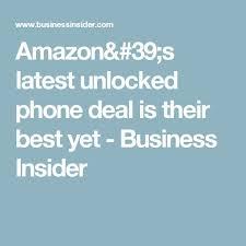 amazon unlocked phone black friday deals best 25 phone deals ideas on pinterest best cell phone deals