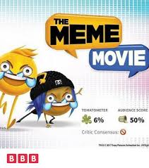 Animated Meme - the meme movie tomatometer audience score 5 critic consensus o tm