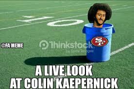 Kaepernick Memes - 30 best memes of colin kaepernick sitting while the san francisco