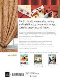 the complete photo guide to window treatments diy draperies