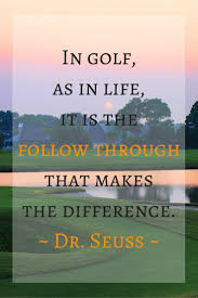 best 25 inspirational golf quotes ideas on pinterest golf