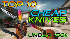 cs go top 10 knives under 150 u20ac best cheap budget knife skins