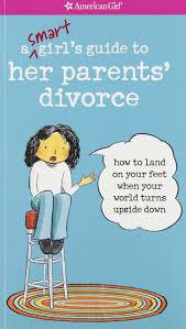 a smart u0027s guide her parents u0027 divorce land on your