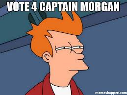 Captain Morgan Meme - vote 4 captain morgan meme futurama fry 40870 page 8 memeshappen