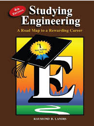 studying engineering a road map to a rewarding career raymond b