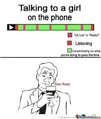 Talking On The Phone Meme - talking to a girl on the phone by mustapan meme center