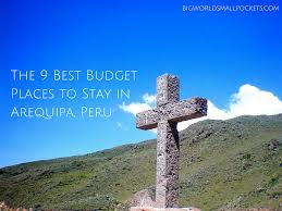 the 9 best budget places to stay in arequipa peru big world
