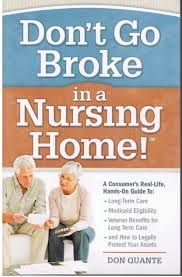 don u0027t go broke in a nursing home don quante 9781467507912