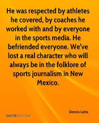 character quote sports dennis latta quotes quotehd