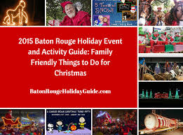 holiday events and christmas activities in baton rouge