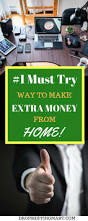 Ideas To Make Money From Home 2114 Best Make Money Images On Pinterest Extra Money Money