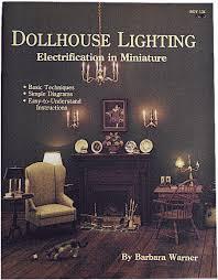 books and videos cir kit concepts inc dollhouse lighting