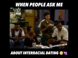 Interracial Dating Meme - when people ask me about interracial dating youtube
