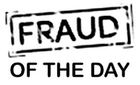 fraud of the day from medicaid fraud to tax identity theft