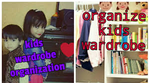 how to organise kids wardrobe hindi kids cupboard youtube