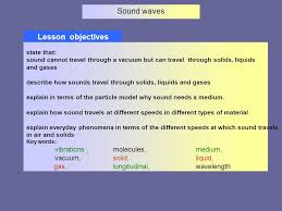 can sound travel through a vacuum images Sound waves lesson objectives state that sound cannot travel jpg
