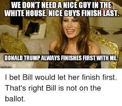 Nice Guy Memes - 25 best memes about nice guy finish last nice guy finish