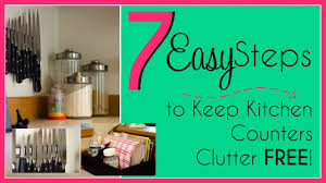 How To Organize Your Kitchen Counter 7 Easy Steps To A Clutter Free Kitchen Youtube