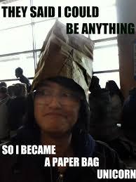 Meme Bag - paper bag unicorn meme by awkwardsam on deviantart