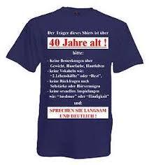 sprüche zum 40 geburtstag lustig lustige freche sprüche t shirt 50 geburtstag shirt