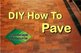 do it yourself diy paving pave pavers landscape melbourne youtube