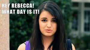 Rebecca Meme Images - image 105689 rebecca black friday know your meme