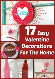 love decorations for the home 17 easy valentine decorations for you to make