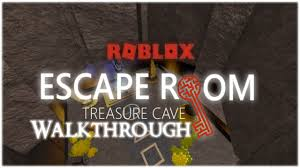 roblox escape room treasure cave walkthrough youtube