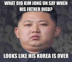Kim Meme - kim jong un necessary pun meme by the tardis memedroid