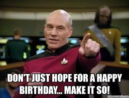 Happy Birthday Star Trek Meme - star trek birthday meme 28 images set phasers to party imgflip