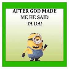 When God Made Me Meme - minion meme after god made me 4 x4 flexible fridge magnet ebay