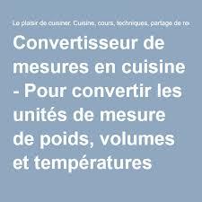 convertisseur cuisine convertisseur de mesures en cuisine pour convertir les unités de