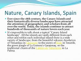All Island Landscape by Nature Canary Islands Spain Ever Since The 18th Century The