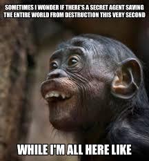 Chimp Meme - secret agent dude we owe you one album on imgur