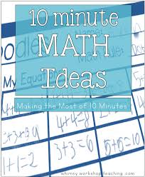 Math Decorations For Classroom 10 Minute Math Ideas Whimsy Workshop Teaching