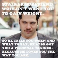 Stalker Meme - fifty shades of bonus bullshit stalker boyfriend meme contest