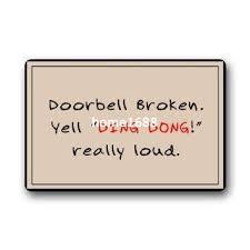 Welcome Doormats Custom Welcome Doormats Funny Doorbell Broken Yell U0027ding Dong