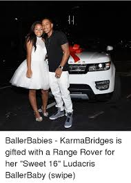 Sweet 16 Meme - e r ballerbabies karmabridges is gifted with a range rover for her