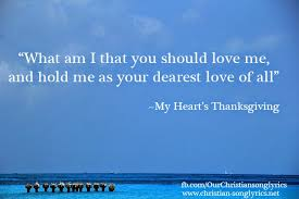 Catholic Thanksgiving Songs My Heart U0027s Thanksgiving Christian Song Lyrics