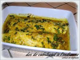 cuisiner le cabillaud dos de cabillaud à l indienne recette du garam masala recettes