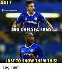 Chelsea Meme - aa17 originaltrol football yokohama tyres tag chelsea fans yokohaa