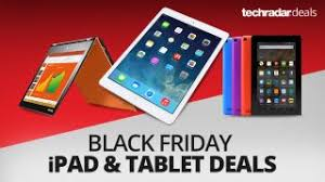 ipad prices on black friday the best ipad and tablet deals on black friday 2016 techradar
