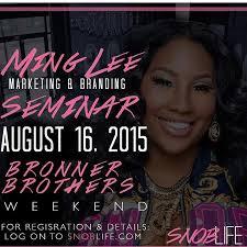 2015 august bronner brothers hair show ming lee set to host bronner bros branding marketing seminar
