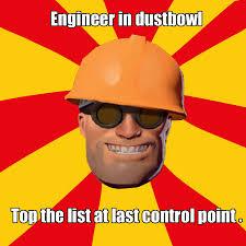 Funny Tf2 Memes - tf2 meme engineer in dustbowl by konnestra on deviantart