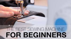 best sewing machines for beginners our top reviews for 2017