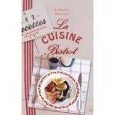 livre cuisine bistrot la cuisine bistrot reynaud stéphane reynaud stéphane achat
