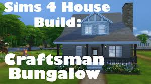 sims 4 house build craftsman bungalow youtube sims 4 house build craftsman bungalow