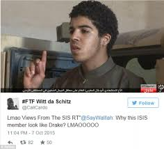 Drake Be Like Meme - isis jihadi sparks twitter frenzy as users insist he looks like