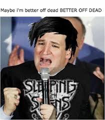 Ted Cruz Memes - emo ted cruz memeร pinterest emo memes and dankest memes