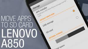 how to install apk to sd card lenovo a850 how to move apps to sd card and free space